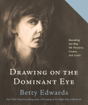 Drawing on the Dominant Eye Book PDF