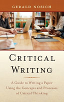 link to Critical writing : a guide to writing a paper using the concepts and processes of critical thinking in the TCC library catalog