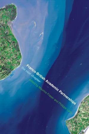 Download Franco-British Academic Partnerships Free Books - E-BOOK ONLINE