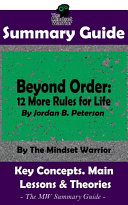 SUMMARY: Beyond Order: 12 More Rules For Life: By Jordan B. Peterson | The MW Summary Guide Pdf/ePub eBook