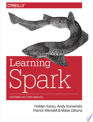 Download Learning Spark Free Books - Dlebooks.net