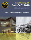 Up and Running with AutoCAD 2019 [Pdf/ePub] eBook