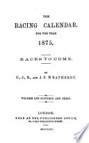 The Racing Calendar For The Year 1875