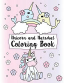Unicorn and Narwhal Coloring Book