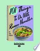 101 Things To Do With Ramen Noodles PDF
