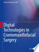 Digital Technologies In Craniomaxillofacial Surgery Book PDF