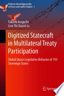 Digitized Statecraft in Multilateral Treaty Participation
