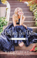 Falling for You (A Bradford Sisters Romance Book #2)