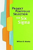 Project Portfolio Selection for Six Sigma