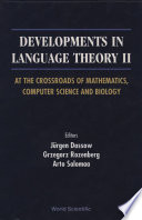 Developments In Language Theory Ii  At The Crossroads Of Mathematics  Computer Science And Biology