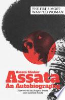 """""""Assata: An Autobiography"""" by Assata Shakur, Angela Davis"""