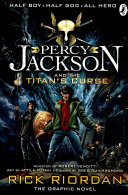 Percy Jackson and the Titan s Curse  The Graphic Novel