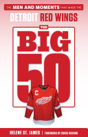 The Big 50  Detroit Red Wings