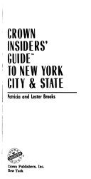 Crown Insiders  Guide to New York City   State