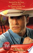 Scorned by the Boss   The Texan s Secret Past  Scorned by the Boss  Reasons for Revenge  Book 1    The Texan s Secret Past  Mills   Boon Desire