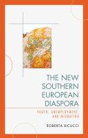 The New Southern European Diaspora