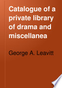 Catalogue of a Private Library of Drama and Miscellanea