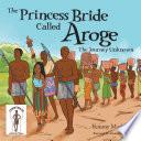 The Princess Bride Called Aroge