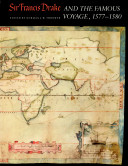 Sir Francis Drake and the Famous Voyage, 1577-1580