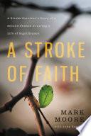A Stroke of Faith Book PDF