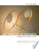 Art practice as research : inquiry in visual arts