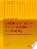 Marketing in Transition  Scarcity  Globalism    Sustainability Book
