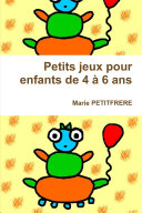 Petits jeux pour enfants de 4 à 6 ans ebook