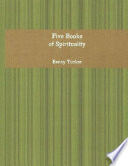 Five Books of Spirituality Book