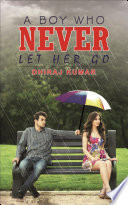 A Boy Who Never Let Her Go