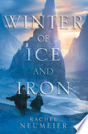 Winter of Ice and Iron Book