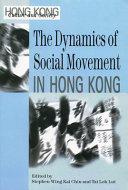 The Dynamics of Social Movements in Hong Kong