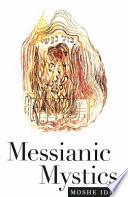 Messianic Mystics