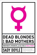 Dead Blondes and Bad Mothers [Pdf/ePub] eBook