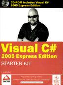 Visual C  2005 Express Ed  Starter Kit  W Cd