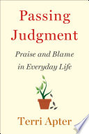Passing Judgment  Praise and Blame in Everyday Life