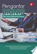 Pengantar Bisnis: Etika, Hukum & Bisnis Internasional