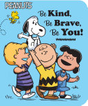 Be Kind, Be Brave, Be You!
