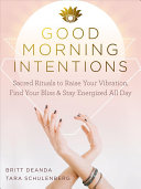 Good Morning Intentions Book