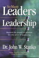 So Many Leaders So Little Leadership