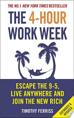 Book cover of 'The 4-Hour Work Week' by Timothy Ferriss