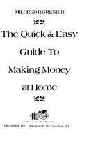 The Quick   Easy Guide to Making Money at Home