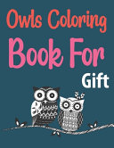 Owls Coloring Book For Gift