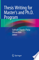 """Thesis Writing for Master's and Ph.D. Program"" by Subhash Chandra Parija, Vikram Kate"