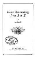 Home wine making from A to Z