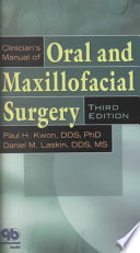 Clinician's Manual of Oral and Maxillofacial Surgery