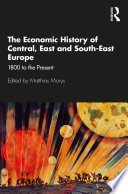 The Economic History of Central  East and South East Europe