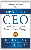 The Transformative CEO: IMPACT LESSONS FROM INDUSTRY GAME CHANGERS [Pdf/ePub] eBook