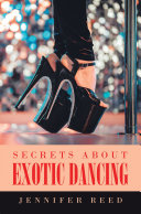 Secrets About Exotic Dancing