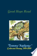 Good Hope Road: Collected Poems, 1999-2009