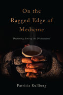On the Ragged Edge of Medicine